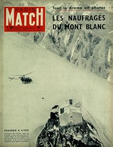 Couverture du PARIS MATCH n°405 du 12 janvier 1957 :  l'Alouette de l'armée se posant tout près du refuge Vallot dans lequel sont bloqués les 8 hommes qui ont tenté en vain d'arracher à la mort les deux alpinistes Jean Vincendon et François Henry pris dans la tempête.
